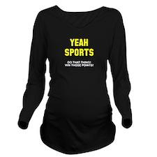 Yeah Sports Long Sleeve Maternity T-Shirt