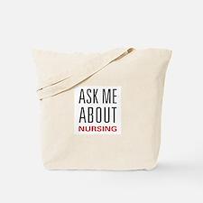 Ask Me Nursing Tote Bag