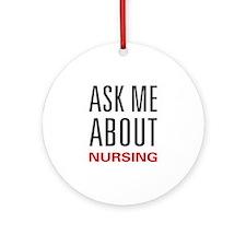 Ask Me Nursing Ornament (Round)