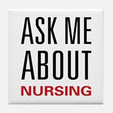 Ask Me Nursing Tile Coaster
