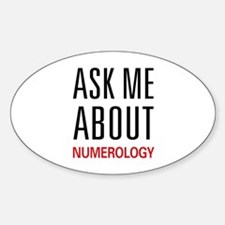 Ask Me About Numerology Oval Decal