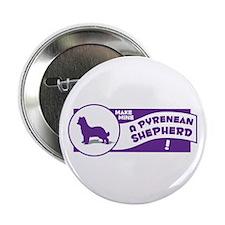 Make Mine Pyrenean Button