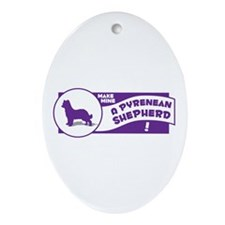 Make Mine Pyrenean Oval Ornament