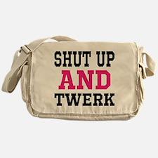 Shut Up And Twerk Messenger Bag