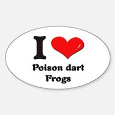 I love poison dart frogs Oval Decal