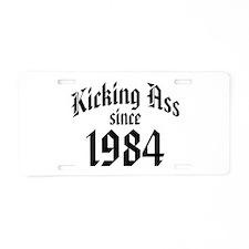 Kicking Ass 1984 Aluminum License Plate