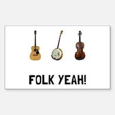 Folk Yeah Decal