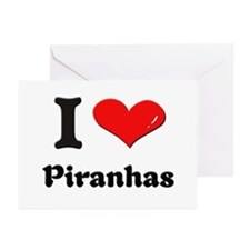 I love piranhas  Greeting Cards (Pk of 10)
