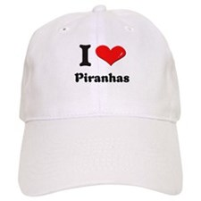 I love piranhas Baseball Cap