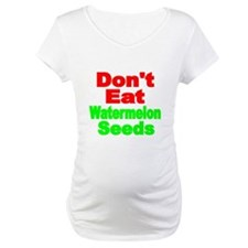Dont Eat Watermelon Seeds Shirt