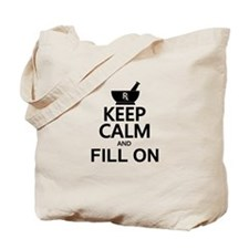 Keep Calm Fill On Tote Bag