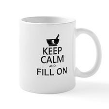 Keep Calm Fill On Mug