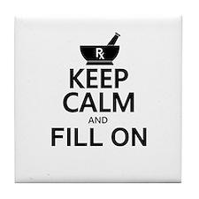 Keep Calm Fill On Tile Coaster