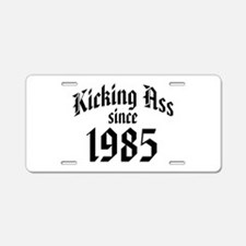 1985 Kicking Ass Aluminum License Plate