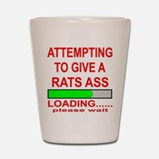 Attempting To Give A Rats Ass Shot Glass