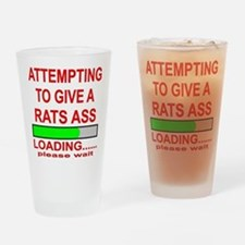 Attempting To Give A Rats Ass Drinking Glass