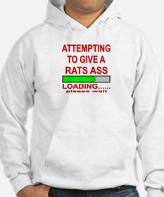 Attempting To Give A Rats Ass Hoodie