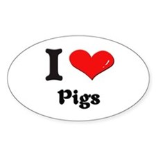 I love pigs Oval Decal