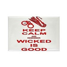 Remember Wicked Is Good Rectangle Magnet