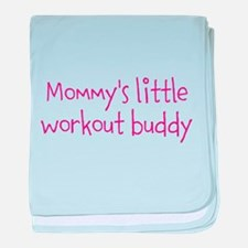 Mommys little workout buddy baby blanket