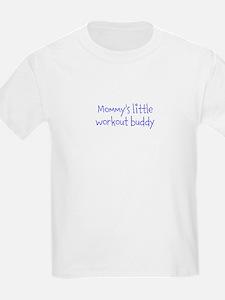 Mommys little workout buddy T-Shirt