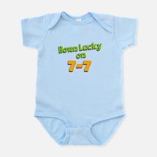 Born Lucky on 7-7 Infant Bodysuit