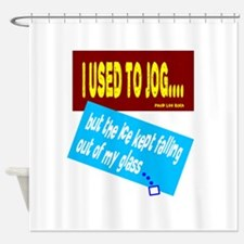 I Used To Jog-David Lee Shower Curtain