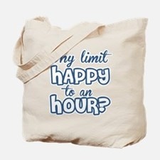 Happy Hour Funny Drinking Humor Tote Bag