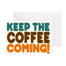 Funny Coffee Humor Greeting Card