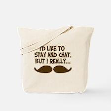 Funny Mustache Humor Tote Bag