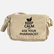 Keep Calm and Ask Your Pharmacist Messenger Bag