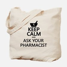 Keep Calm and Ask Your Pharmacist Tote Bag