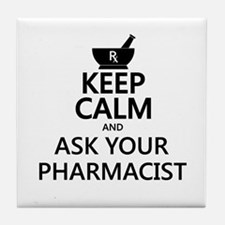 Keep Calm and Ask Your Pharmacist Tile Coaster