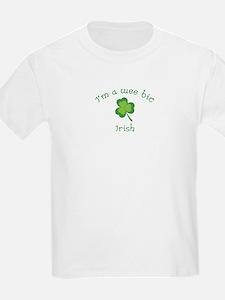 I'm a wee bit Irish. T-Shirt