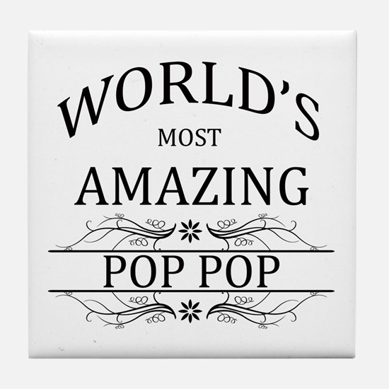 World's Most Amazing Pop Pop Tile Coaster