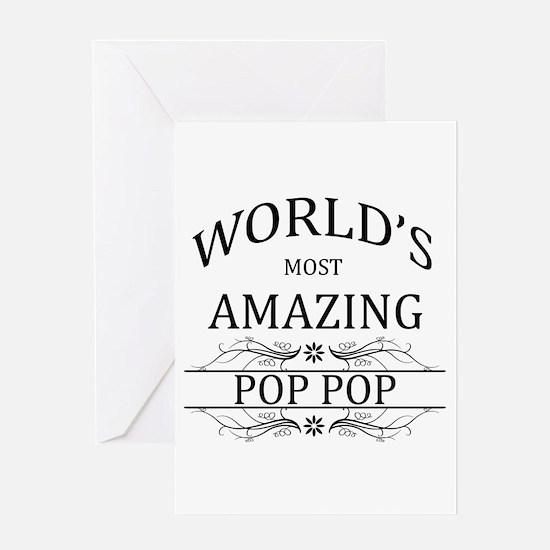 World's Most Amazing Pop Pop Greeting Card