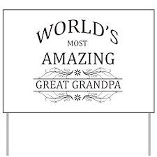 World's Most Amazing Great Grandpa Yard Sign