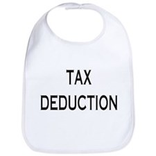 Tax Deduction Bib (BEST SELLER!!)