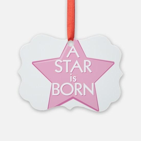 A Star is Born Ornament