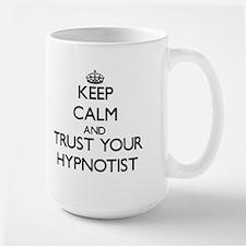 Keep Calm and Trust Your Hypnotist Mugs