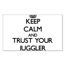 Keep Calm and Trust Your Juggler Decal