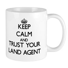 Keep Calm and Trust Your Land Agent Mugs
