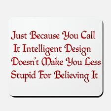 Not So Smart Design Mousepad