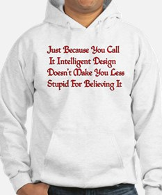 Not So Smart Design Hoodie
