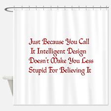 Not So Smart Design Shower Curtain