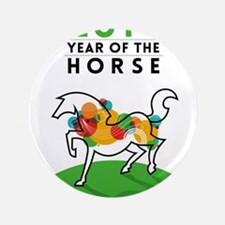 "YEAR OF THE HORSE 2014 3.5"" Button"