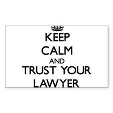 Keep Calm and Trust Your Lawyer Decal