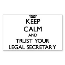 Keep Calm and Trust Your Legal Secretary Decal
