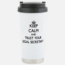 Keep Calm and Trust Your Legal Secretary Travel Mu