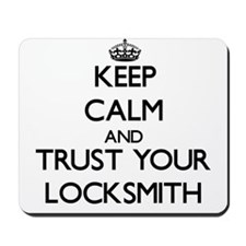 Keep Calm and Trust Your Locksmith Mousepad